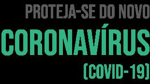 Proteja-se do novo Coronavírus (Covid-19)