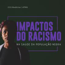 Impactos do racismo na saúde da população negra