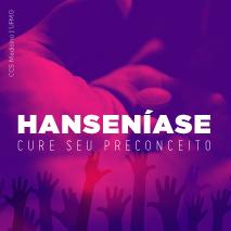Hanseníase – cure seu preconceito