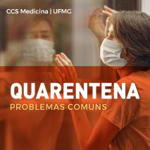 Quarentena: problemas comuns