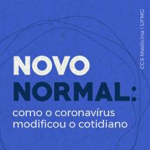 Novo normal: como o coronavírus modificou o cotidiano