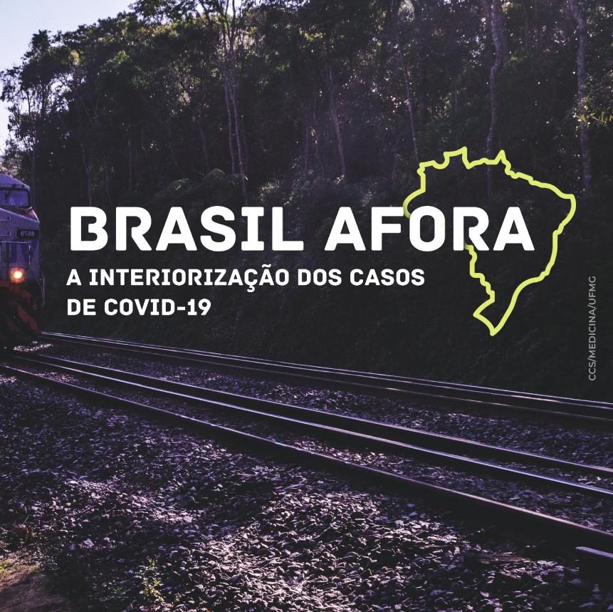 Brasil afora: a interiorização dos casos de covid-19