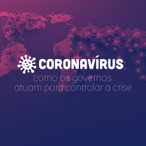 Coronavírus: como os governos atuam para controlar a crise