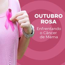 Enfrentando o câncer de mama