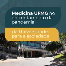 Medicina UFMG no enfrentamento da pandemia