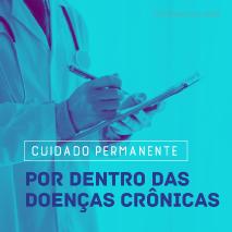 Cuidado permanente – por dentro das doenças crônicas