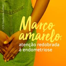 Março amarelo – endometriose