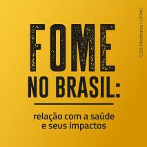 Fome no Brasil: relação com a saúde e seus impactos