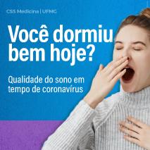 Você dormiu bem hoje? Qualidade do sono em tempos de coronavírus