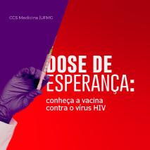 Dose de esperança: vacina contra o HIV