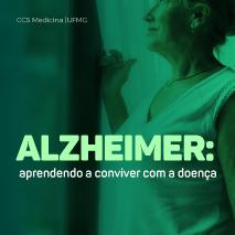 Alzheimer: aprendendo a conviver com a doença