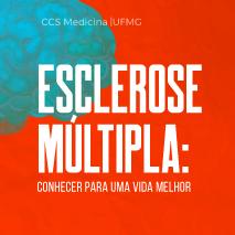 Esclerose múltipla: conhecer para uma vida melhor
