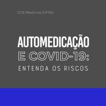 Automedicação e covid-19: entenda os riscos