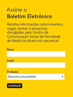 Assine o Boletim Eletrônico - Receba informações sobre eventos, vagas, bolsas e pesquisas divulgadas pelo Centro de Comunicação Social da Faculdade de Medicina direto em seu email.