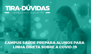 """Imagem de mulher falando ao telefone sobre o texto: """"Tira-dúvidas: Campus saúde prepara alunos para linha direta sobre a Covid-19"""""""