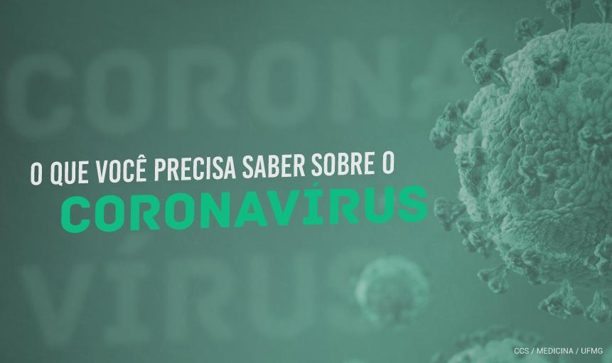 """Imagem com fundo verde, ilustração de vírus à direita sob o texto: """"O que você precisa saber sobre o coronavírus"""""""